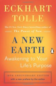 A New Earth: Awakening to Your Life's PurposeBy Ekhart Tolle